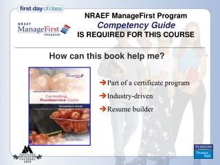 NRAEF ManageFirst Program  Competency Guide IS REQUIRED FOR THIS COURSE