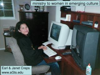 Ministry to women in emerging culture