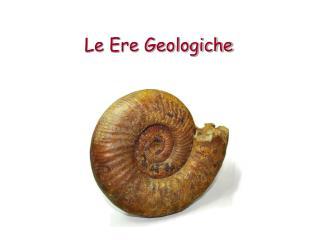 Le Ere Geologiche