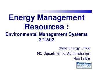 Energy Management Resources : Environmental Management Systems 2/12/02