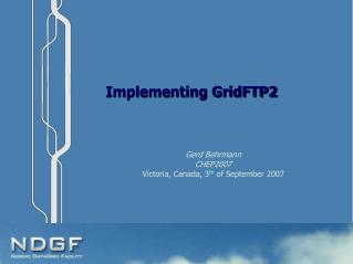 Implementing GridFTP2