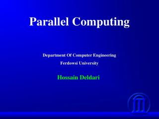 Parallel Computing Department Of Computer Engineering Ferdowsi University