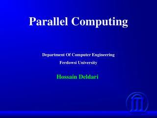 Parallel Computing Department Of Computer Engineering Ferdowsi University