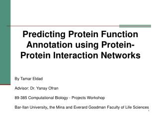Predicting Protein Function Annotation using Protein-Protein Interaction Networks