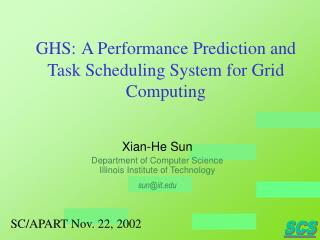 GHS: A Performance Prediction and Task Scheduling System for Grid Computing