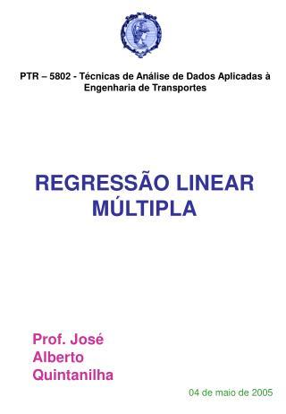 PTR   5802 - T cnicas de An lise de Dados Aplicadas   Engenharia de Transportes