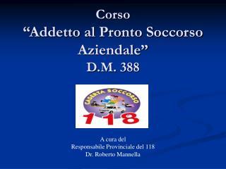 """Corso """"Addetto al Pronto Soccorso Aziendale"""" D.M. 388"""