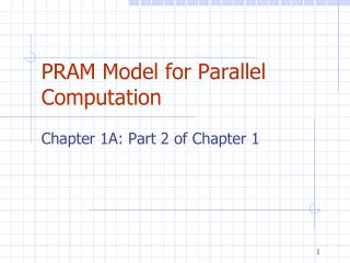 PRAM Model for Parallel Computation