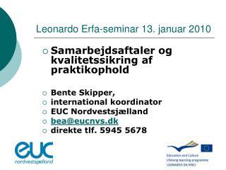 Leonardo Erfa-seminar 13. januar 2010