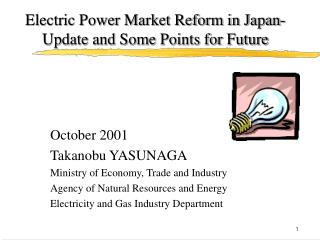 Electric Power Market Reform in Japan-Update and Some Points for Future