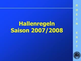 Hallenregeln Saison 2007/2008