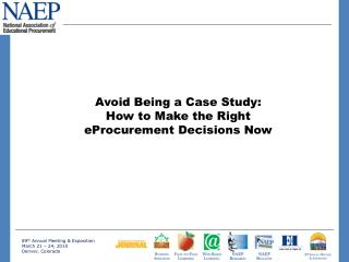 Avoid Being a Case Study:  How to Make the Right eProcurement Decisions Now