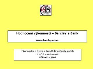 Hodnocení výkonnosti – Barclay´s Bank barclays