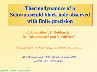 Thermodynamics of a Schwarzschild black hole observed with finite precision