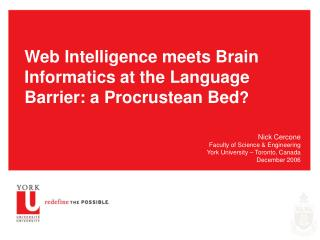 Web Intelligence meets Brain Informatics at the Language Barrier: a Procrustean Bed ?