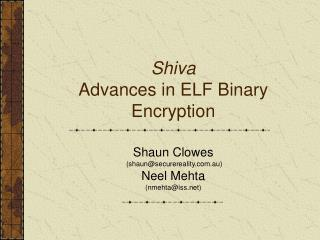 Shiva Advances in ELF Binary Encryption