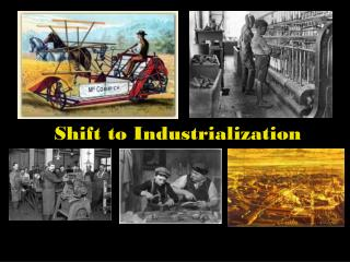 Shift to Industrialization