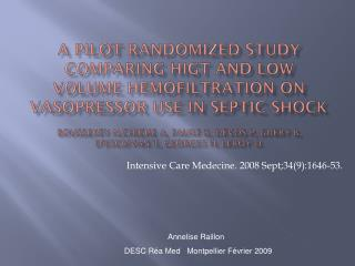 A pilot randomized study comparing higt and low volume hemofiltration on vasopressor use in septic shock  Boussekey N,Ch
