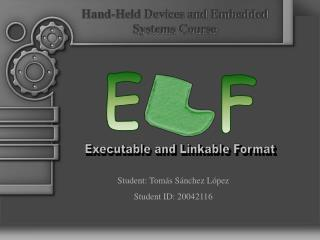 Executable and Linkable Format