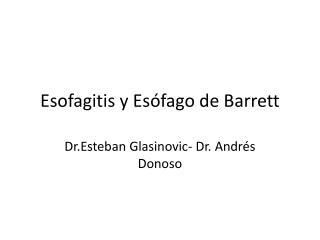 Esofagitis y Esófago de Barrett