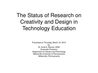 The Status of Research on Creativity and Design in Technology Education