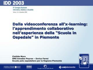 Clotilde Moro SMS Amedeo Peyron – Enrico Fermi Scuola polo ospedaliero per la Regione Piemonte