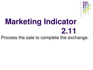 Marketing Indicator 2.11