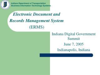 Indiana Digital Government Summit June 7, 2005 Indianapolis, Indiana