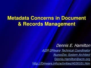 Metadata Concerns in Document & Records Management