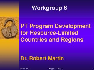 PT Program Development for Resource-Limited Countries and Regions