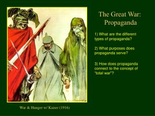 The Great War:  Propaganda
