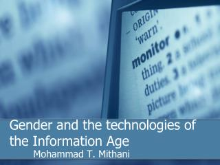 Gender and the technologies of the Information Age