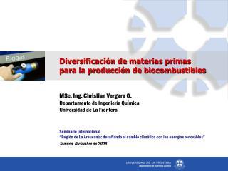Diversificación de materias primas para la producción de biocombustibles