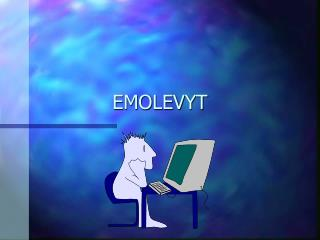 EMOLEVYT