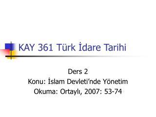 KAY 361 Türk İdare Tarihi