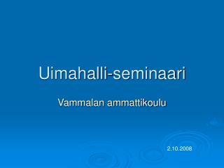 Uimahalli-seminaari