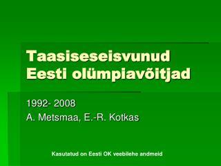 Taasiseseisvunud Eesti olümpiavõitjad