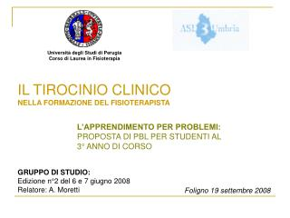 Università degli Studi di Perugia Corso di Laurea in Fisioterapia