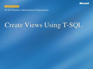 Create Views Using T-SQL