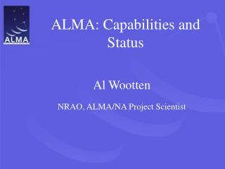 ALMA: Capabilities and Status