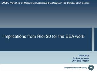 UNECE Workshop on Measuring Sustainable Development � 29 October 2012, Geneva