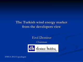 The  Turkish wind energy market from the developers view