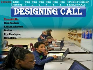 DESIGNING CALL