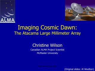 Imaging Cosmic Dawn: