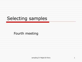 Selecting samples
