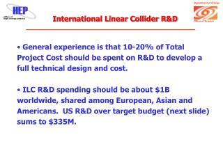 International Linear Collider R&D
