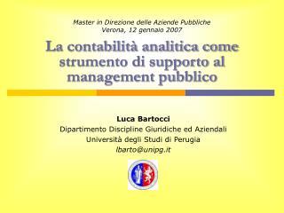 Luca Bartocci Dipartimento Discipline Giuridiche ed Aziendali Università degli Studi di Perugia