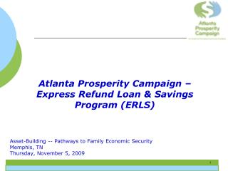 Asset-Building -- Pathways to Family Economic Security Memphis, TN Thursday, November 5, 2009