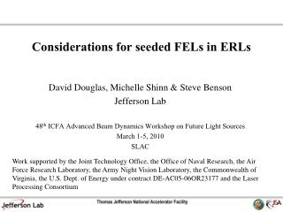Considerations for seeded FELs in ERLs