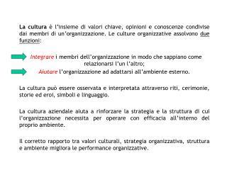4  DIVERSE TIPOLOGIE DI CULTURA: Cultura adattiva/imprenditoriale